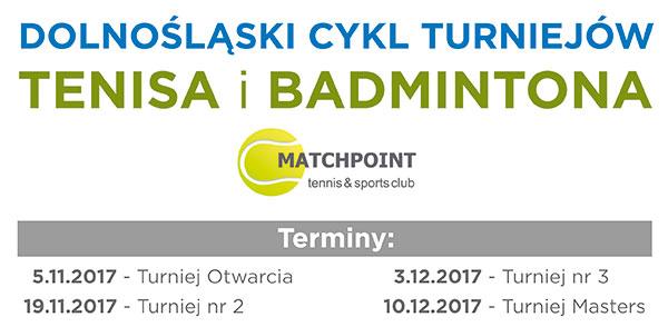 Dolnośląski Cykl Turniejów Tenisa i Badmintona!