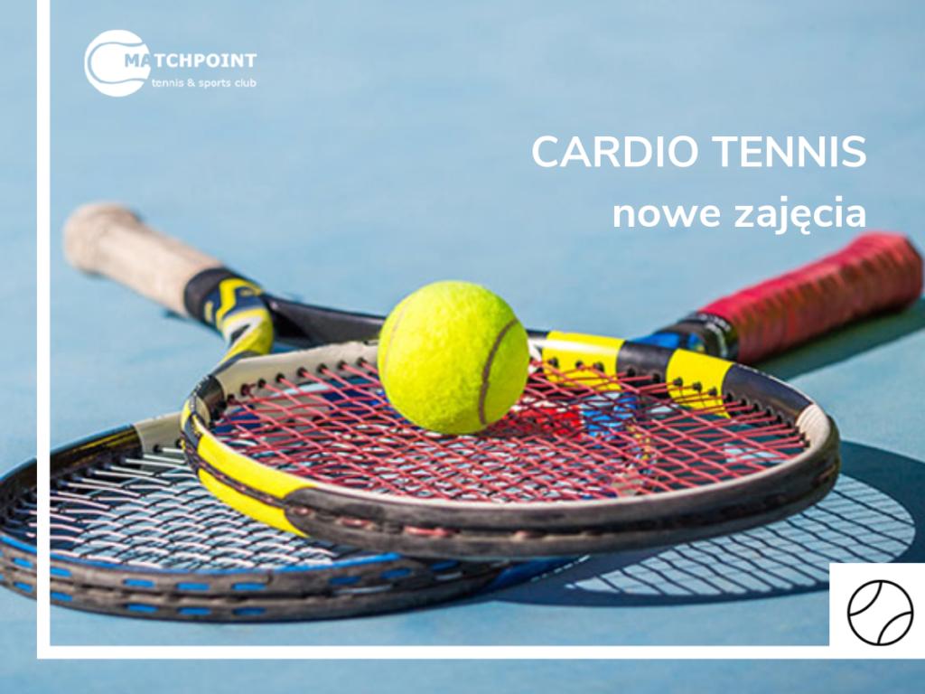 CARDIO TENNIS – nowe zajęcia